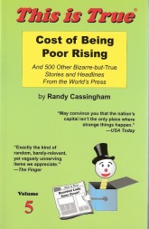 This is True: Cost of Being Poor Rising (Volume 5)